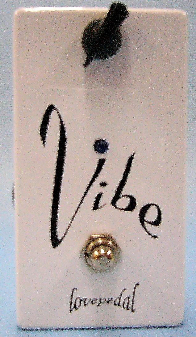Love pedal エフェクター Vibe